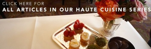 Paris by Mouth special report on haute cuisine in Paris | parisbymouth.com