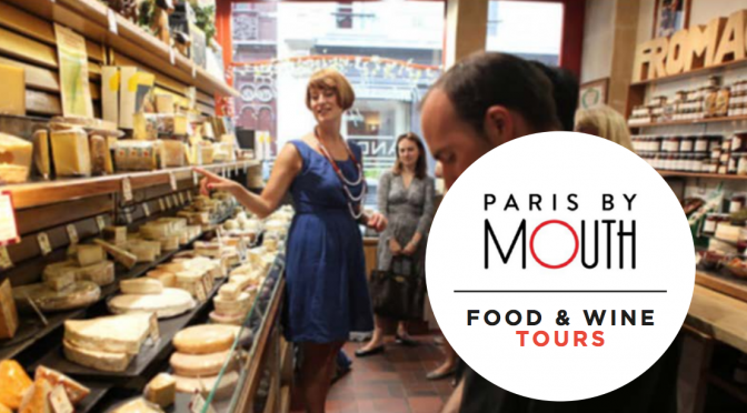 Paris by Mouth food & wine tours